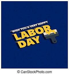 Happy labor Day Creative Typography with Painting Brush on a Blue Pattern Background