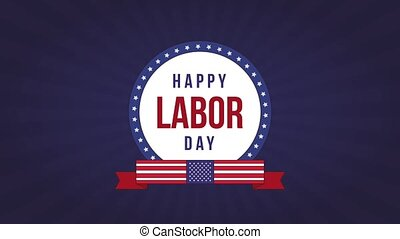 Happy labor day HD animation - Happy labor day with round...