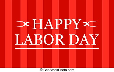 Happy labor day on red background