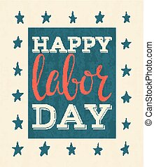 Happy labor day poster. Lettering inscription on white...