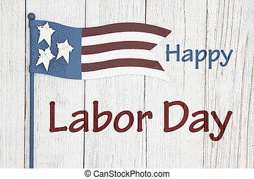 Happy Labor Day sign with flag