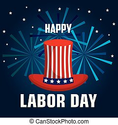 happy labor day top hat with flag united states and fireworks celebration