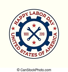 Happy Labor Day vector badge. National US holiday. Design template.