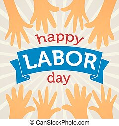 Happy Labor Day Vector Illustration. Text on a Banner with...