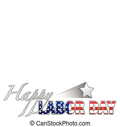 Happy Labor Day with star. vector file available