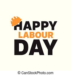 Happy Labour Day greeting card poster. Vector.