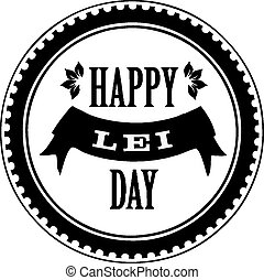 Happy Lei Day