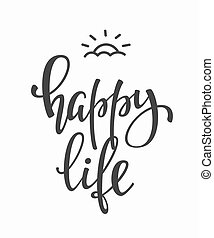 Happy Life quote typography