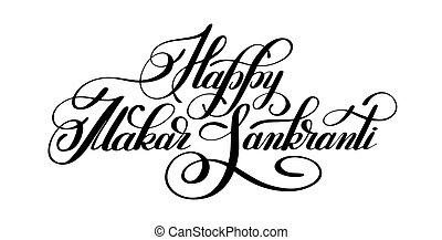 happy makar sankranti handwritten lettering inscription to ...