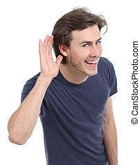 Happy man hearing with hand on ear isolated on a white...