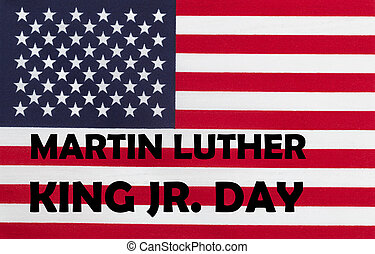 Happy Martin Luther King JR Day background with letters and US flag