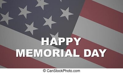 Happy Memorial Day, American flag. Animated 4k resolution footage