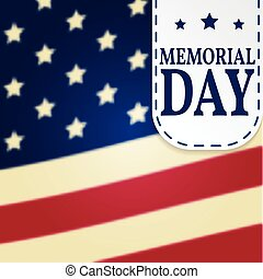 Happy Memorial Day background template. Happy Memorial Day poster. Memorial Dayon top of American flag. Patriotic banner. Vector illustration.