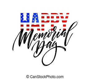 Happy Memorial Day card. National american holiday. Festive poster or banner with hand lettering. Vector illustration