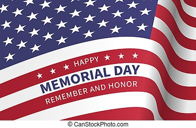 Happy Memorial Day, Remember and Honor - poster with the flag of the United States