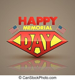 Happy memorial day superman style.