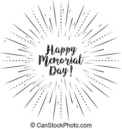Happy Memorial Day text with sun rays linear background. Vector card design with custom calligraphy