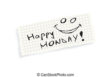 Happy Monday! Hand writing text on a piece of math paper isolated on a white background.