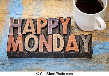 Happy Monday in wood type