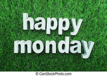 Happy Monday made from concrete alphabet