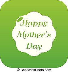 Happy mother icon green vector