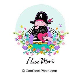 Happy Mother's Day Background, banner and illustration with pirate holding heart and flowers