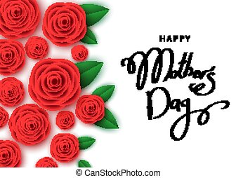 Happy mother's day banner  with red roses, hand-drawn lettering.