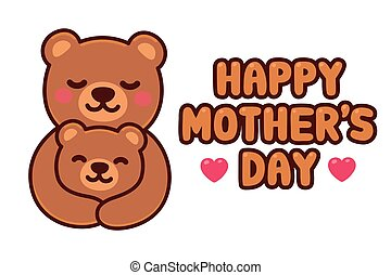 Happy Mothers Day Bear mom and baby
