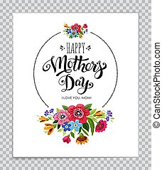 Happy Mother's Day card on transparent background. Hand drawn lettering Happy Mother's Day in round frame with flowers