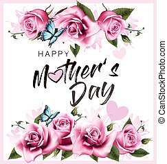 Happy Mothers Day greeting background with beautiful pink roses and butterfly. Vector