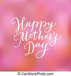 Happy mothers day hand-drawn lettering