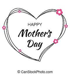 Happy Mothers Day hand drawn typographic lettering with black scribble heart isolated on white background with pink paper flowers. Vector Illustration of a Mother's Day card.