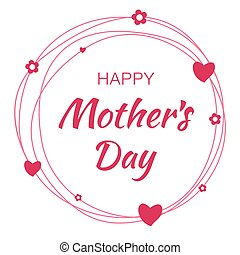 Happy Mothers Day hand drawn typographic lettering with pink scribble circle isolated on white background with red hearts and flowers. Vector Illustration of a Mother's Day card.