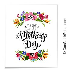 Happy Mother's Day holiday card with flowers. Hand drawn lettering Happy Mother's Day. Vector floral illustration