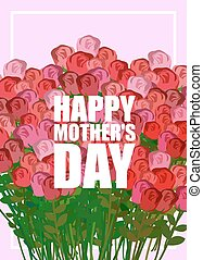 Happy Mothers Day. Large bouquet of red roses. Many colors for holiday women