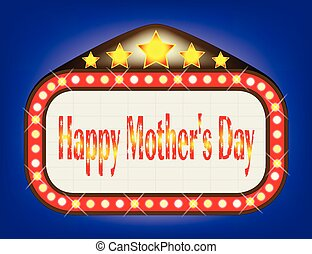 Happy Mothers Day Movie Theatre Marquee - A movie theatre...