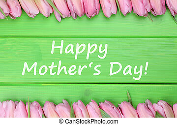 Happy mother's day with tulips flowers