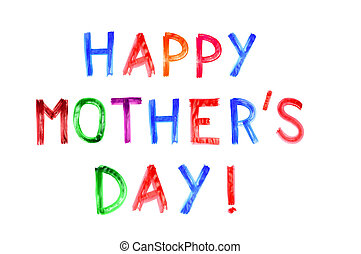 happy mothers day written in different colors on a white ...