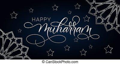 Happy Muharram greeting card with modern brush calligraphy. Muharram means New Year. Vector illustration.