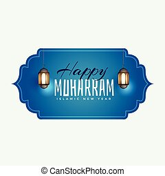 happy muharram islamic background with hanging lamp