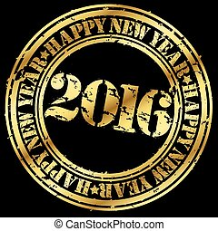 Happy new 2016 year gold grunge rubber stamp, vector illustration
