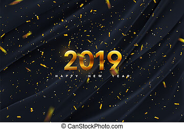 Happy New 2019 Year. Vector holiday illustration of golden numbers on black silk fabric background with sparkling golden confetti. Festive event banner. Decoration element for poster or cover design