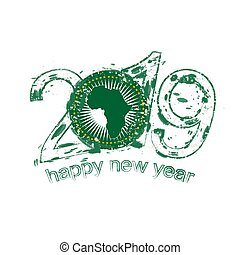 Happy New 2019 Year with flag of African Union. Holiday grunge vector illustration.