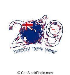 Happy New 2019 Year with flag of Australia. Holiday grunge vector illustration.