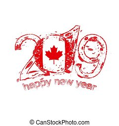 Happy New 2019 Year with flag of Canada. Holiday grunge vector illustration.