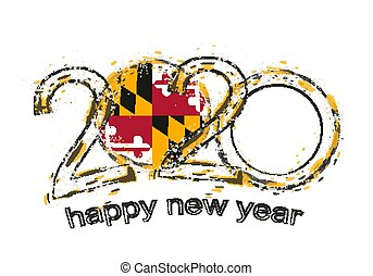 Happy New 2020 Year with flag of Maryland.