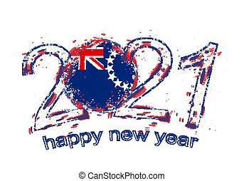 Happy New 2021 Year with flag of Cook Islands. Holiday grunge vector illustration.