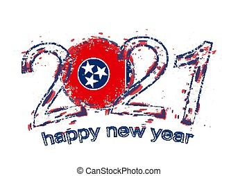 Happy New 2021 Year with flag of Tennessee.