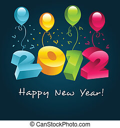 Happy New Year 2012 with party balloons.