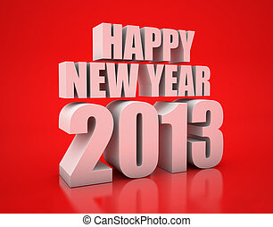 Happy new year 2013 - 3D Render of the text Happy New Year...
